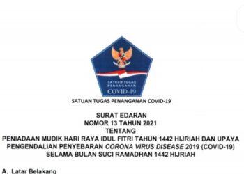Surat Edaran (SE) Nomor 13 Tahun 2021 tentang Peniadaan Mudik Hari Raya Idul Fitri 1442 Hijriah dan Upaya Pengendalian Penyebaran Covid-19 Selama Bulan Suci Ramadhan 1442 Hijriah.